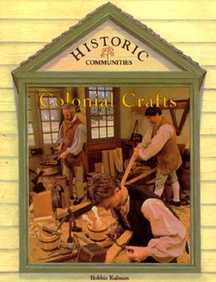 Colonial Crafts By Kalman, Bobbie