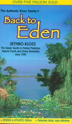 Back to Eden By Kloss, Jethro