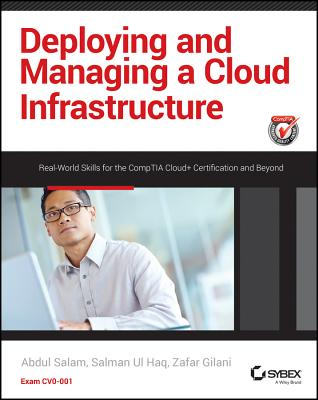 Deploying and Managing a Cloud Infrastructure By Salam, Abdul/ Ul Haq, Salman/ Gilani, Zafar