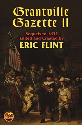 The Grantville Gazette II By Flint, Eric (EDT)
